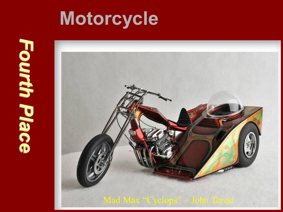 Motorcycle Fourth Place Mad Max Cyclops – John Teresi