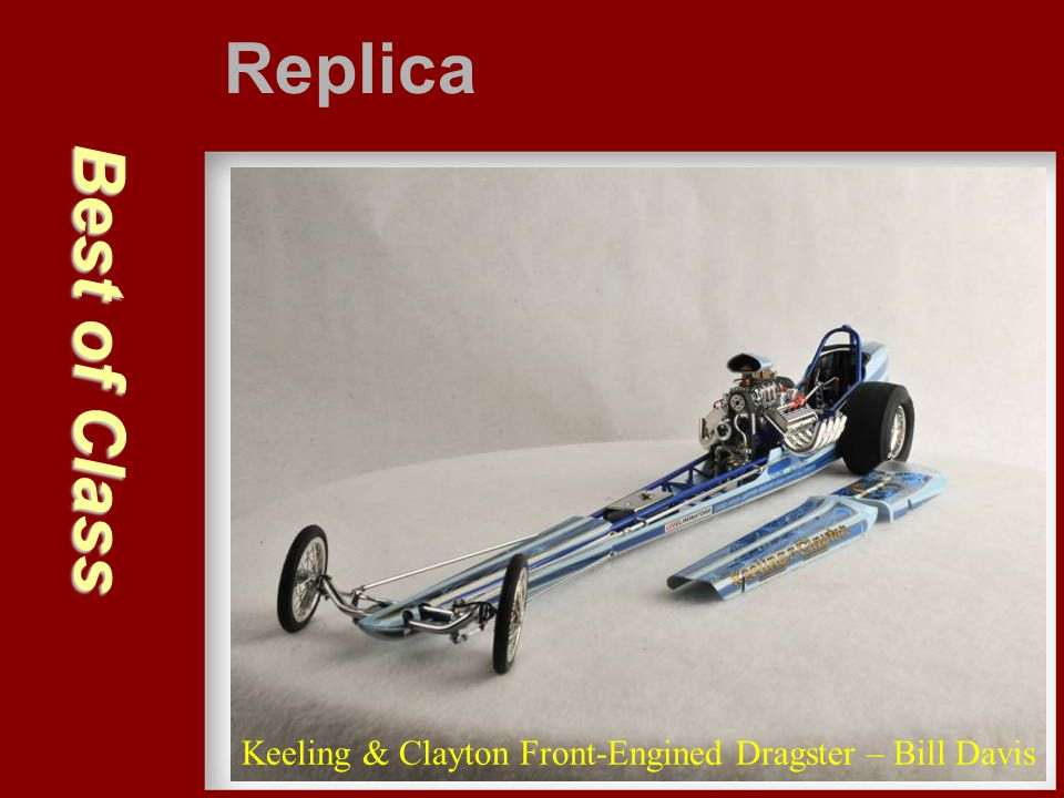 Replica Best of Class Keeling & Clayton Front-Engined Dragster – Bill Davis