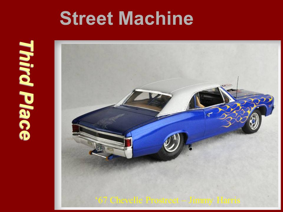 Street Machine Third Place '67 Chevelle Prostreet – Jimmy Harris