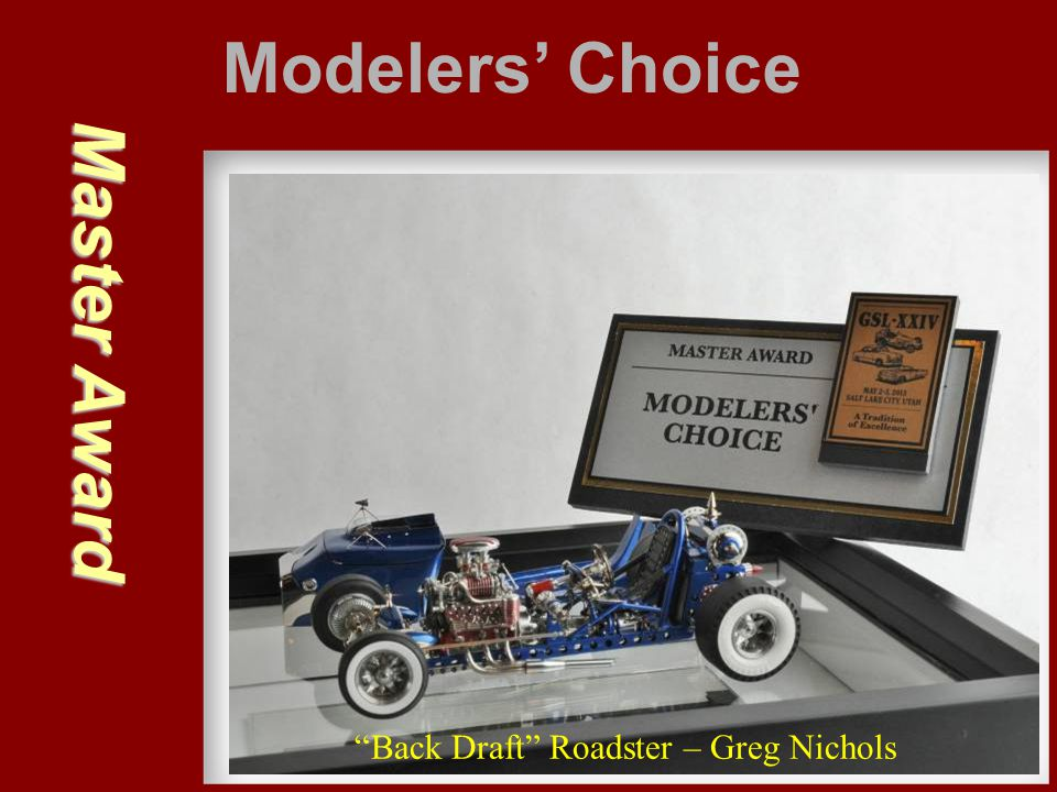 Modelers' Choice Master Award Back Draft Roadster – Greg Nichols