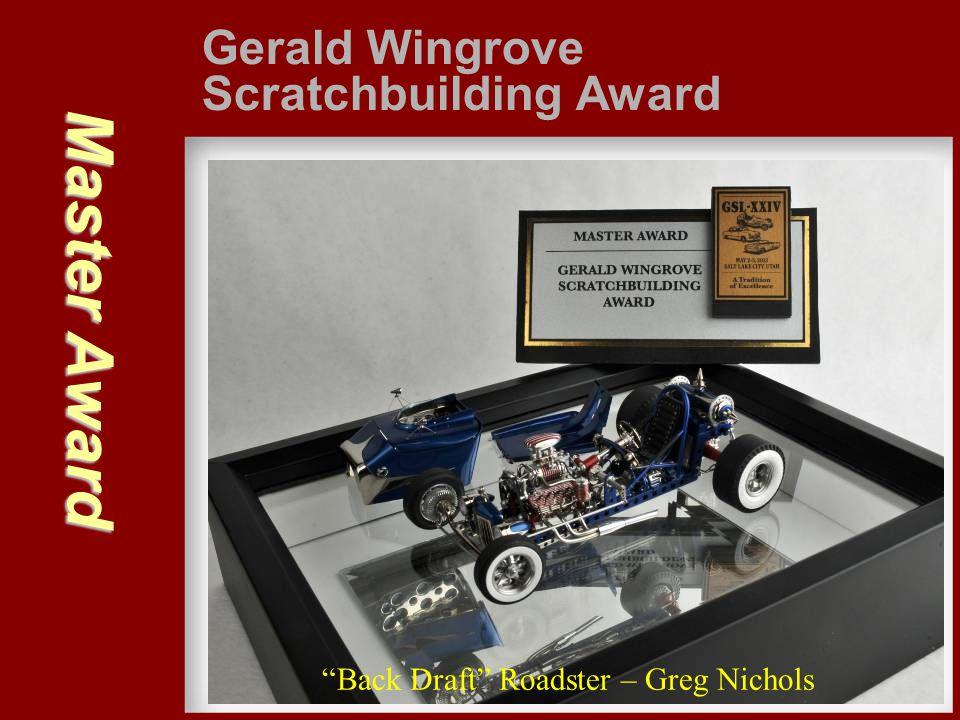 Master Award Gerald Wingrove Scratchbuilding Award
