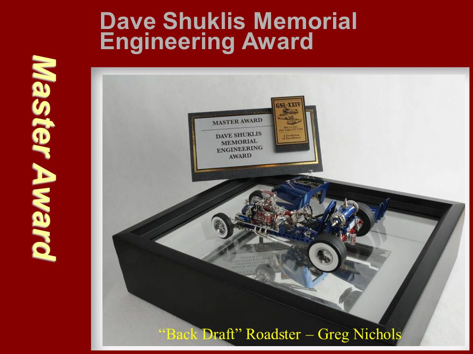 Master Award Dave Shuklis Memorial Engineering Award