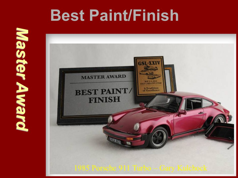 Best Paint/Finish Master Award 1985 Porsche 911 Turbo – Gary Kulchock