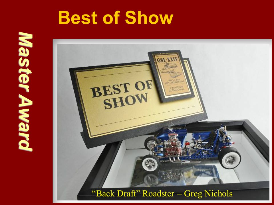 Best of Show Master Award Back Draft Roadster – Greg Nichols