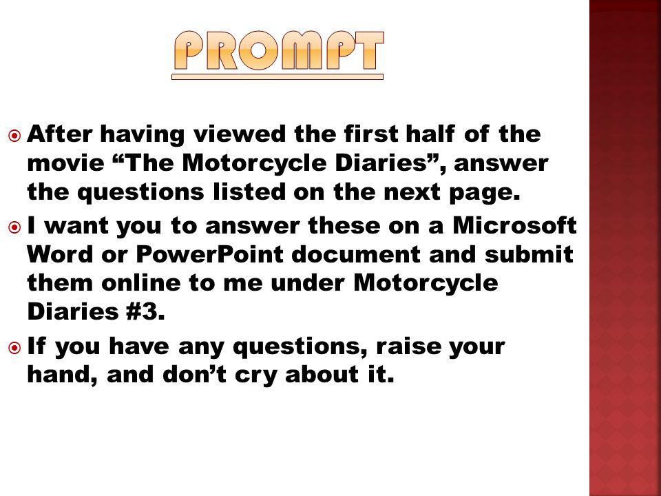 the motorcycle diaries ppt  prompt after having viewed the first half of the movie the motorcycle diaries answer the