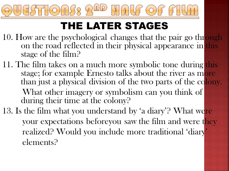 Questions: 2nd half of film