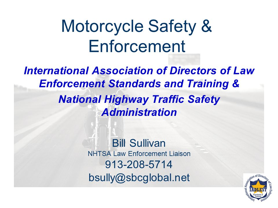 Motorcycle Safety & Enforcement