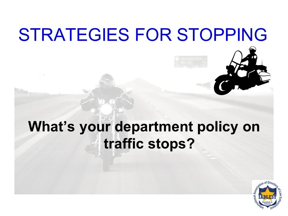 STRATEGIES FOR STOPPING