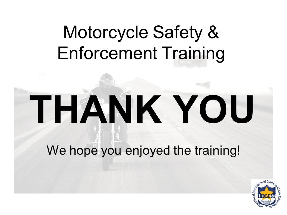 Motorcycle Safety & Enforcement Training