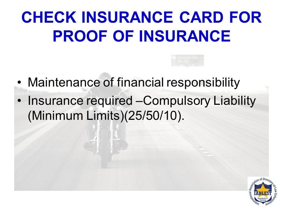 CHECK INSURANCE CARD FOR PROOF OF INSURANCE