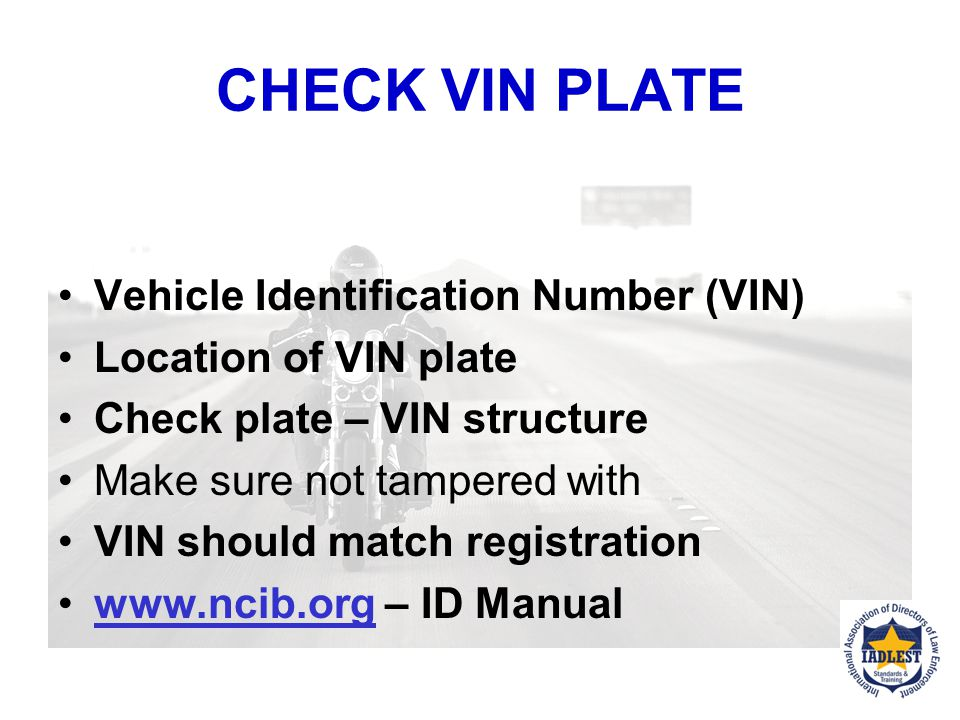 CHECK VIN PLATE Vehicle Identification Number (VIN)