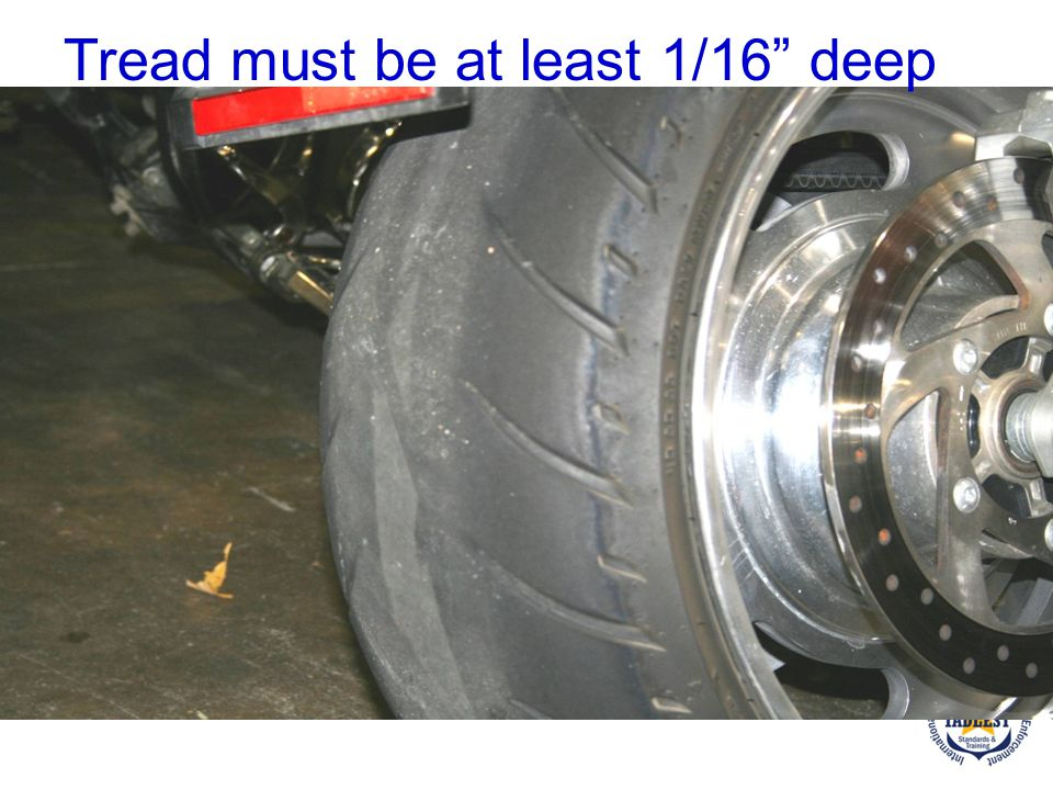 Tread must be at least 1/16 deep