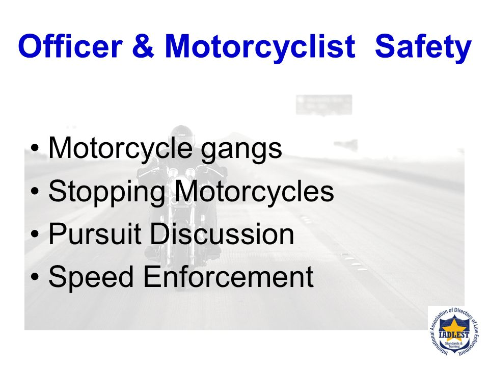 Officer & Motorcyclist Safety