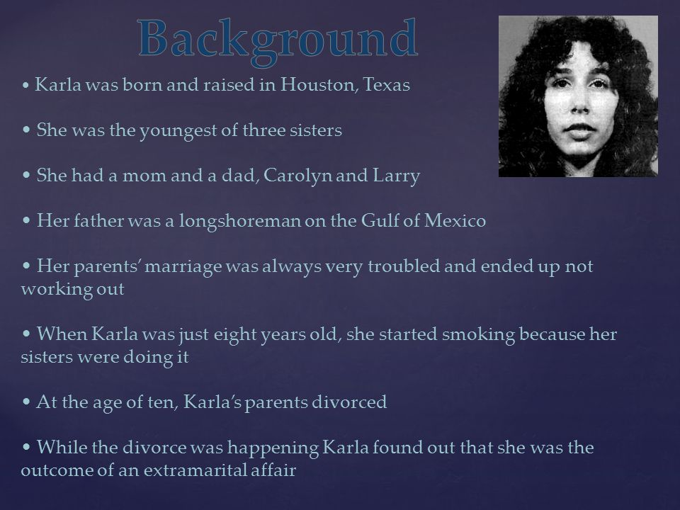 Background • She was the youngest of three sisters