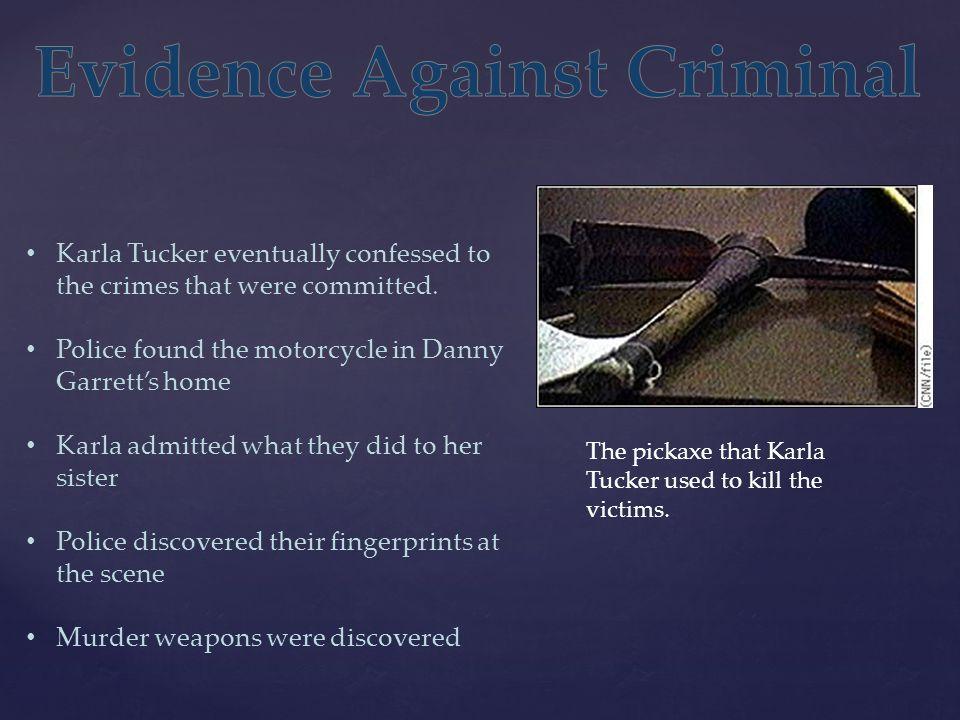 Evidence Against Criminal