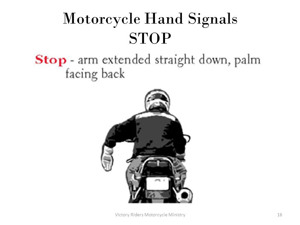 Motorcycle Hand Signals STOP