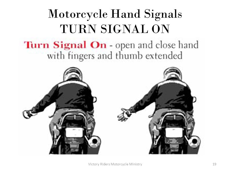 Motorcycle Hand Signals TURN SIGNAL ON