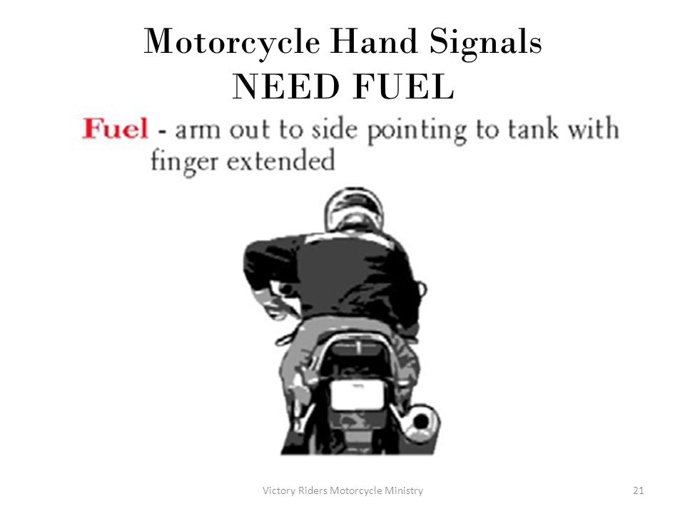 Motorcycle Hand Signals NEED FUEL