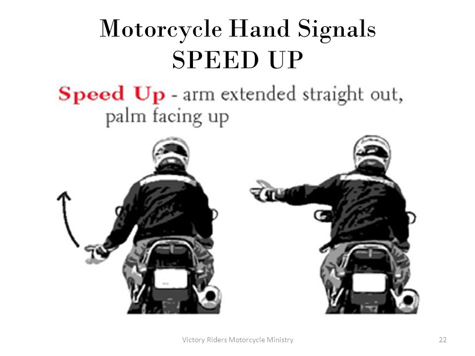 Motorcycle Hand Signals SPEED UP
