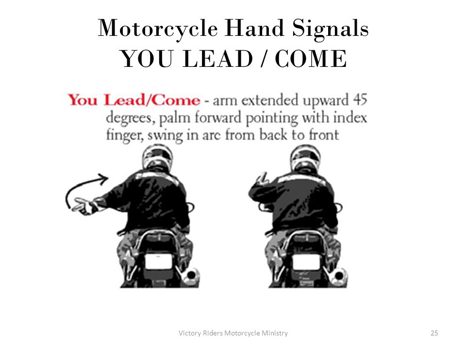 Motorcycle Hand Signals YOU LEAD / COME