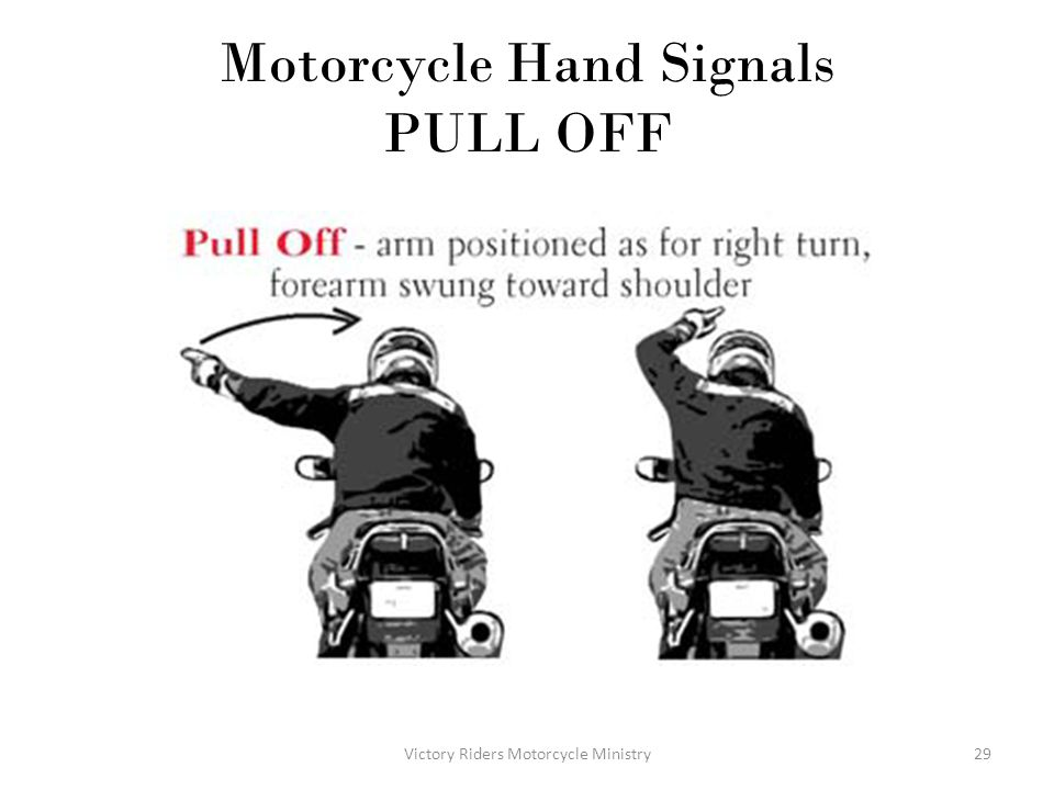 Motorcycle Hand Signals PULL OFF