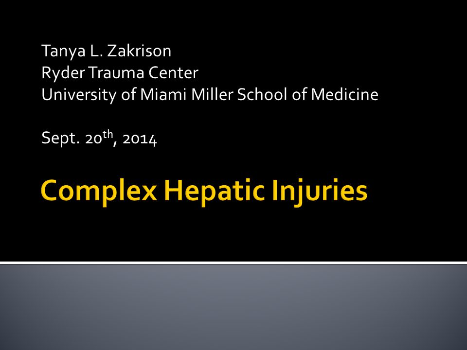 Complex Hepatic Injuries