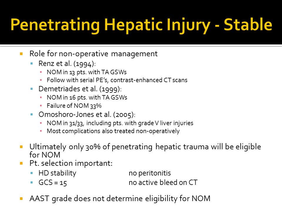 Penetrating Hepatic Injury - Stable