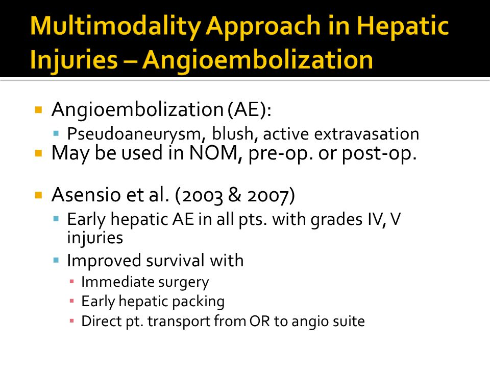 Multimodality Approach in Hepatic Injuries – Angioembolization