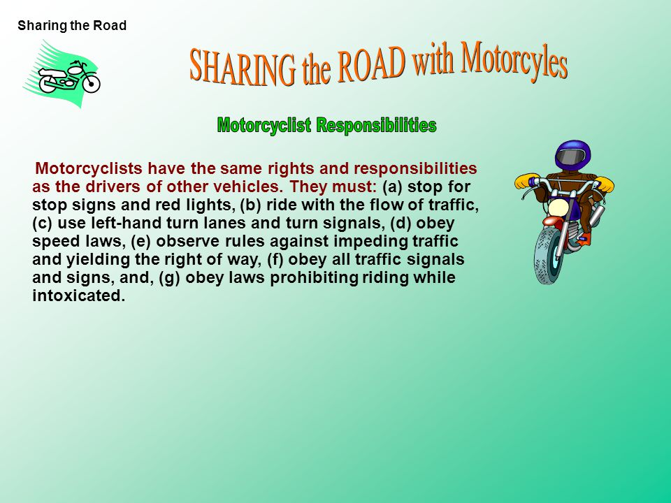 SHARING the ROAD with Motorcyles