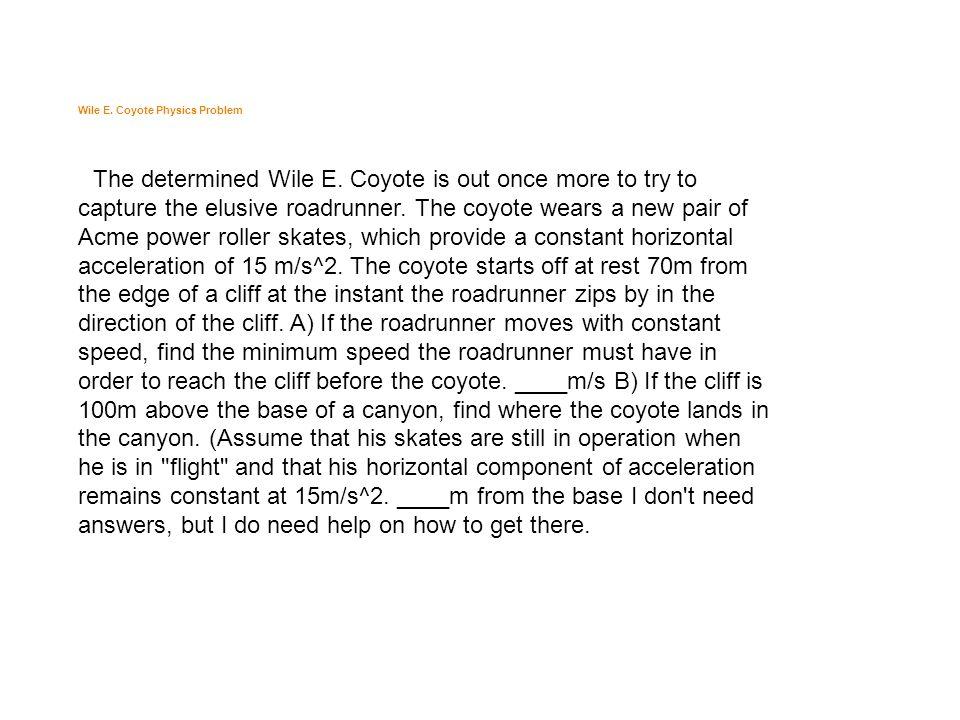 Wile E. Coyote Physics Problem