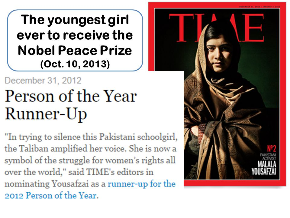The youngest girl ever to receive the Nobel Peace Prize