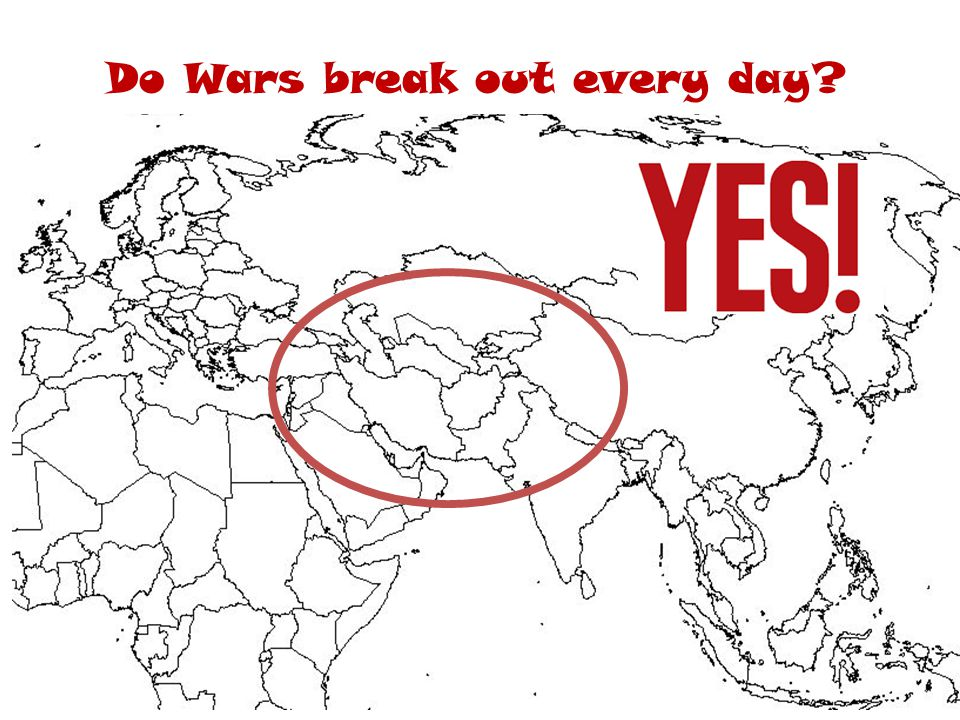 Do Wars break out every day
