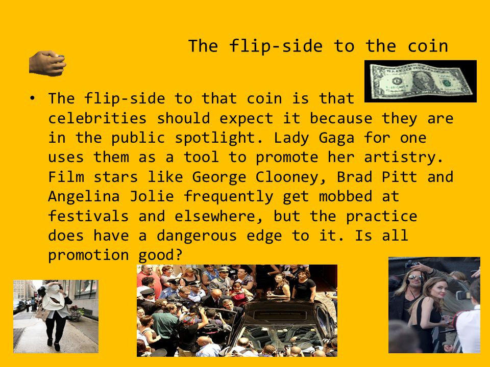 The flip-side to the coin