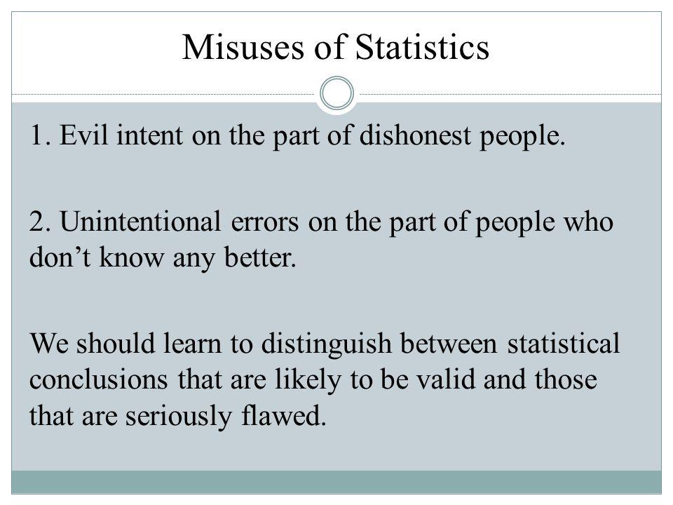 Misuses of Statistics