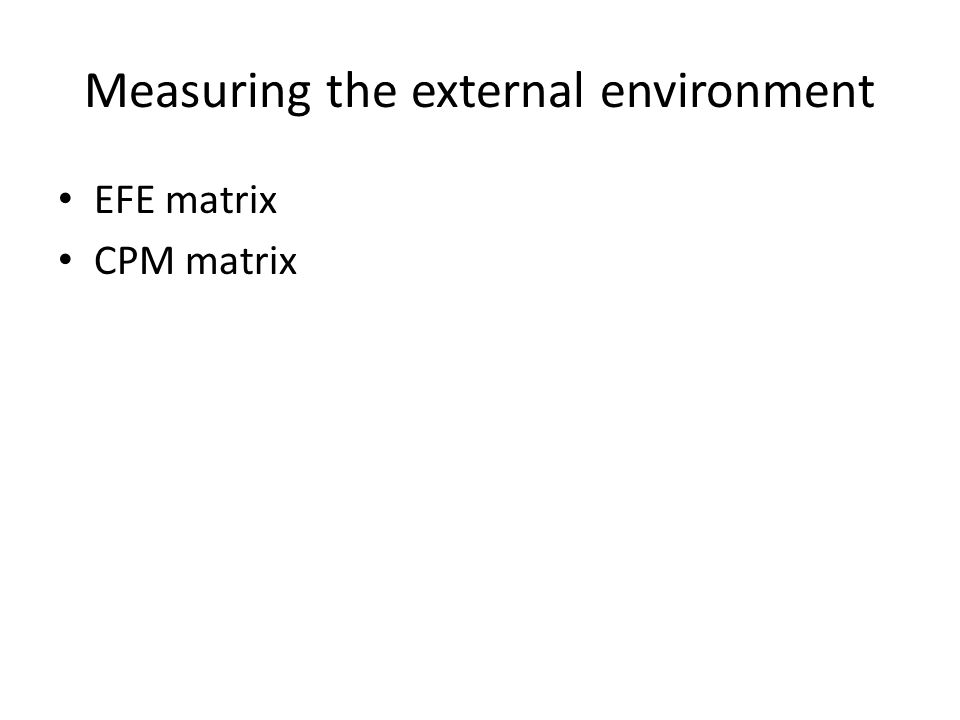 Measuring the external environment