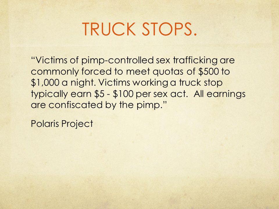 TRUCK STOPS.