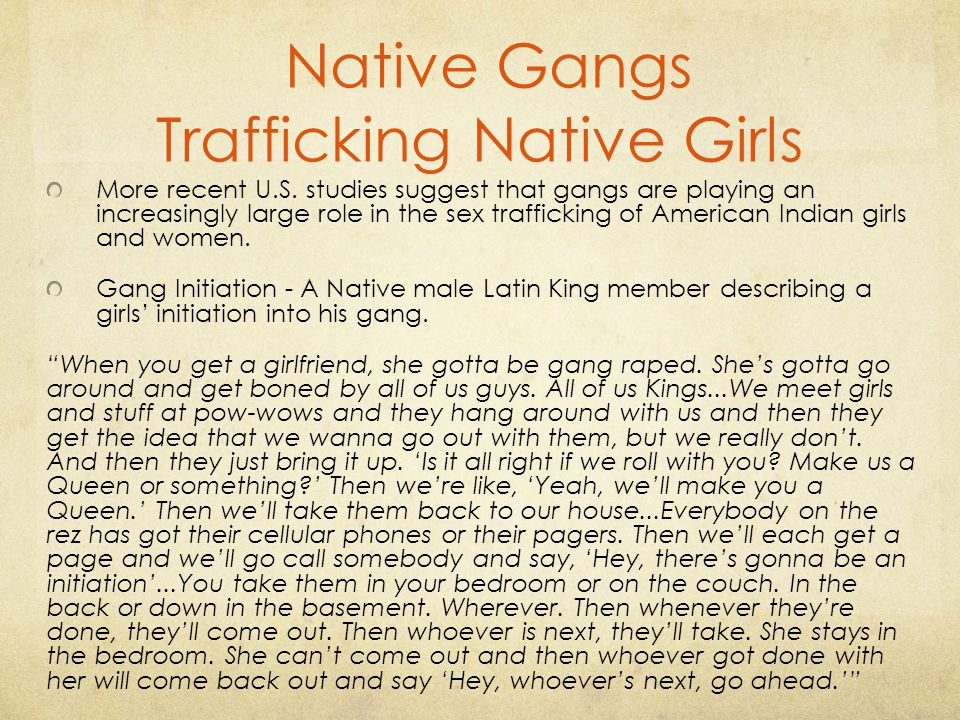 Native Gangs Trafficking Native Girls