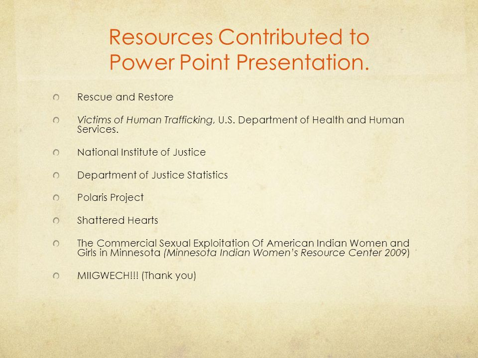 Resources Contributed to Power Point Presentation.