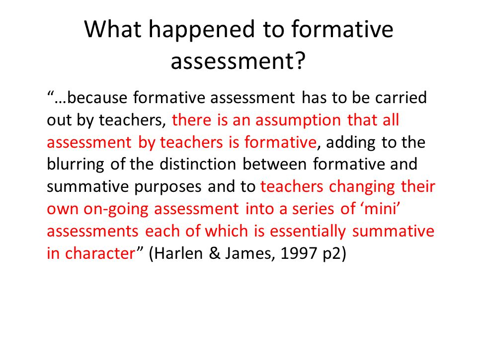 What happened to formative assessment
