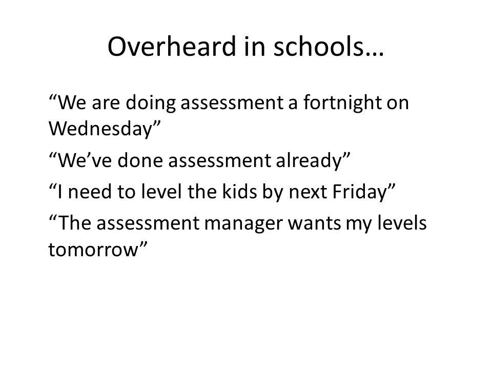 Overheard in schools…