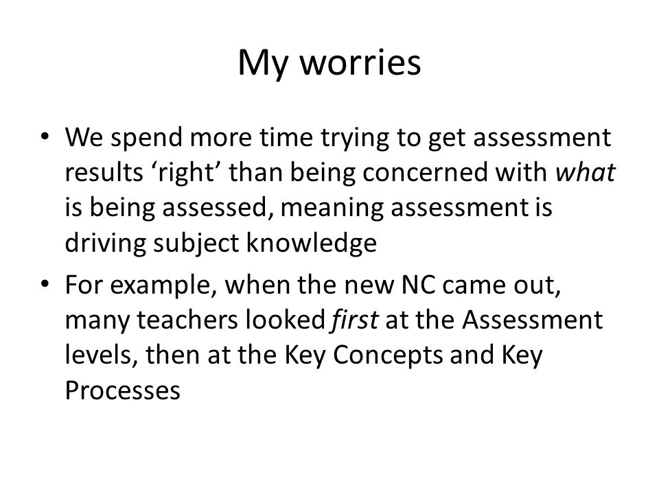 My worries