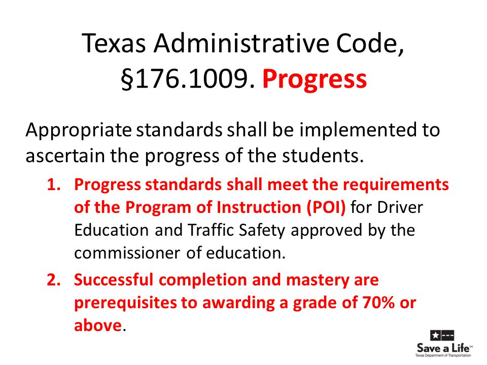 Texas Administrative Code, §176.1009. Progress