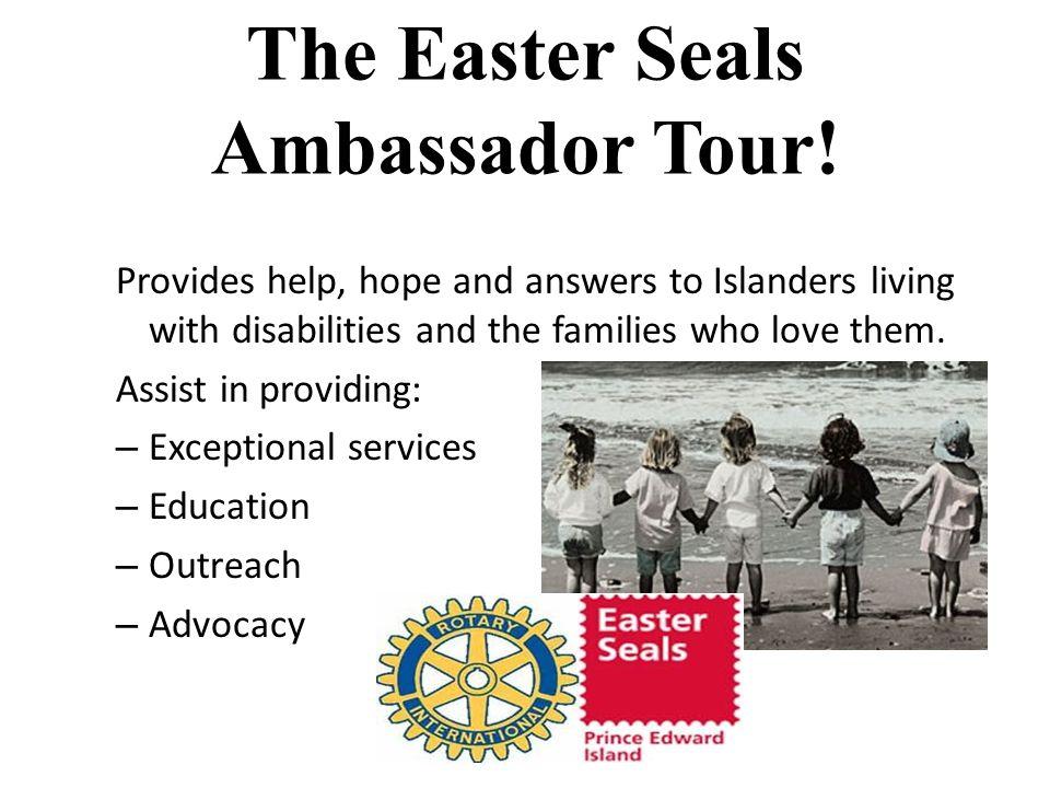 The Easter Seals Ambassador Tour!