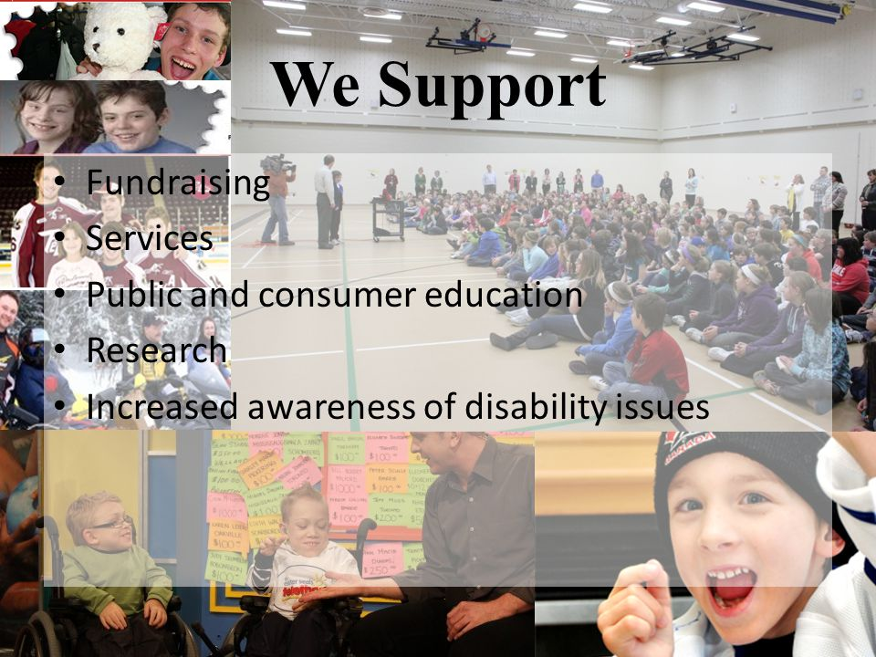 We Support Fundraising Services Public and consumer education Research