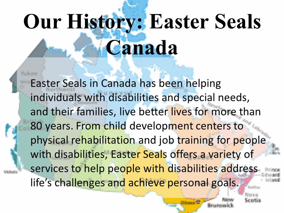 Our History: Easter Seals Canada