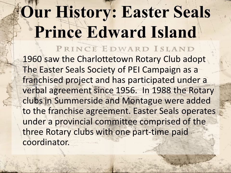 Our History: Easter Seals Prince Edward Island