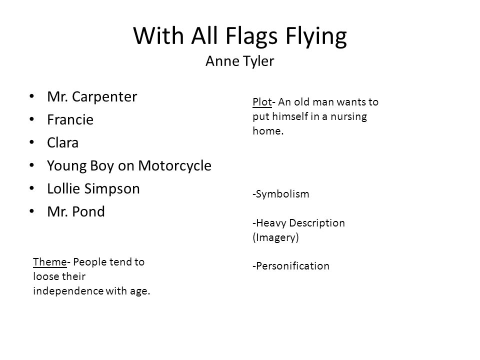 With All Flags Flying Anne Tyler