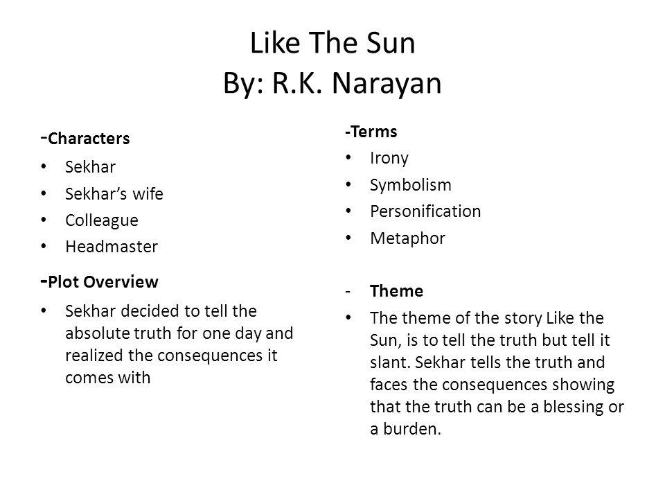 Like The Sun By: R.K. Narayan
