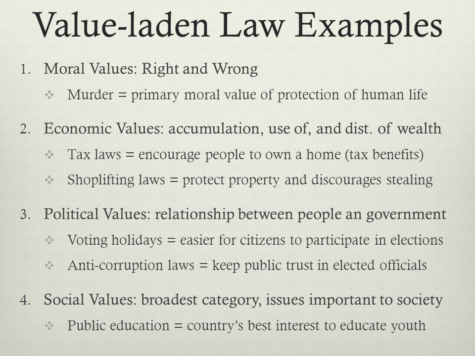 Value-laden Law Examples