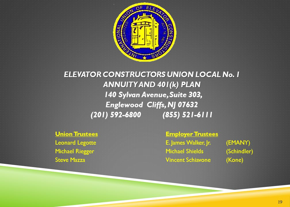 ELEVATOR CONSTRUCTORS UNION LOCAL No. 1